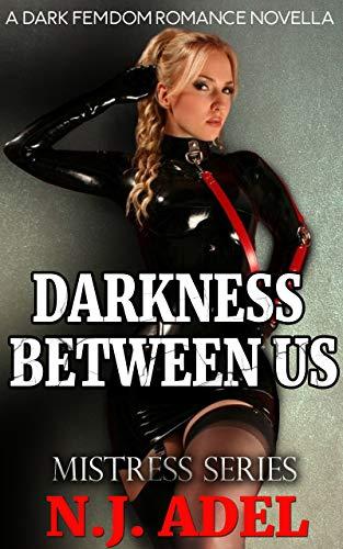 Darkness between us