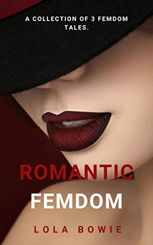 Romantic FemDom