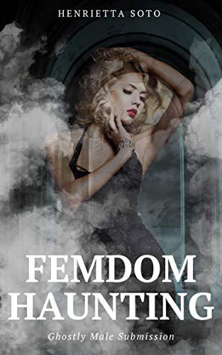 FemDom Haunting
